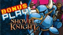 BonusPLAY! Shovel Knight – A aventura começa!