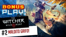 BonusPLAY! The Witcher 3: Wild Hunt #2 – Maldito grifo!