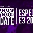 Bonus Stage UPDATE: Especial E3 2015