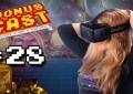 BonusCast #28: Realidade virtual, Pixel Ripped e empadas